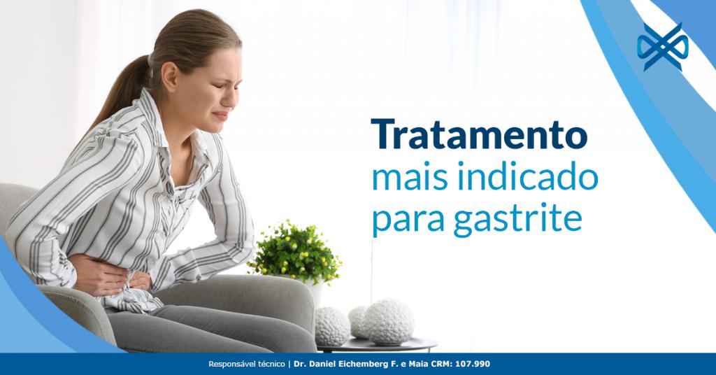 Tratamento mais indicado para a gastrite