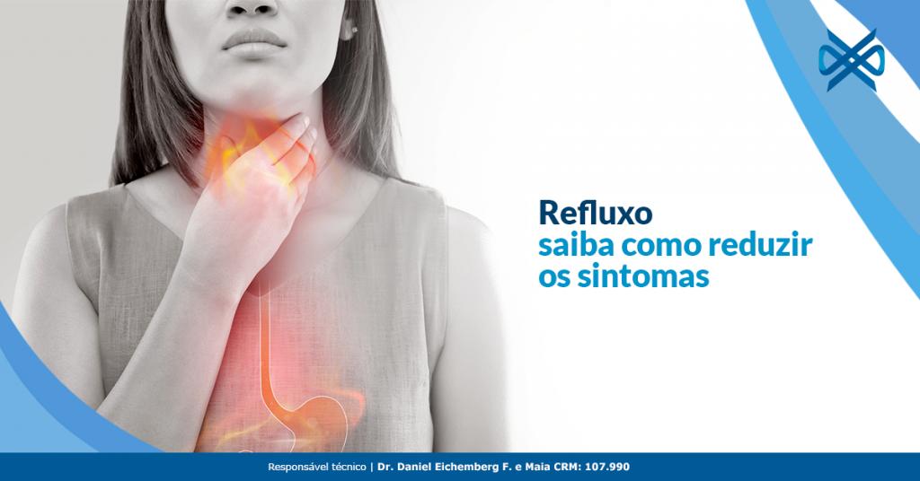 Refluxo: saiba como reduzir os sintomas
