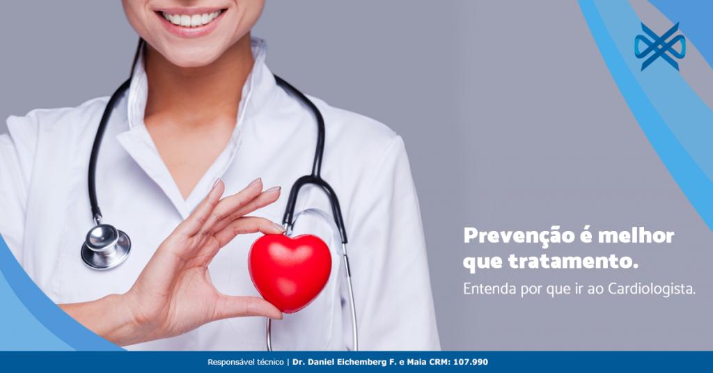 Prevenção é melhor que tratamento. Entenda por que ir ao Cardiologista