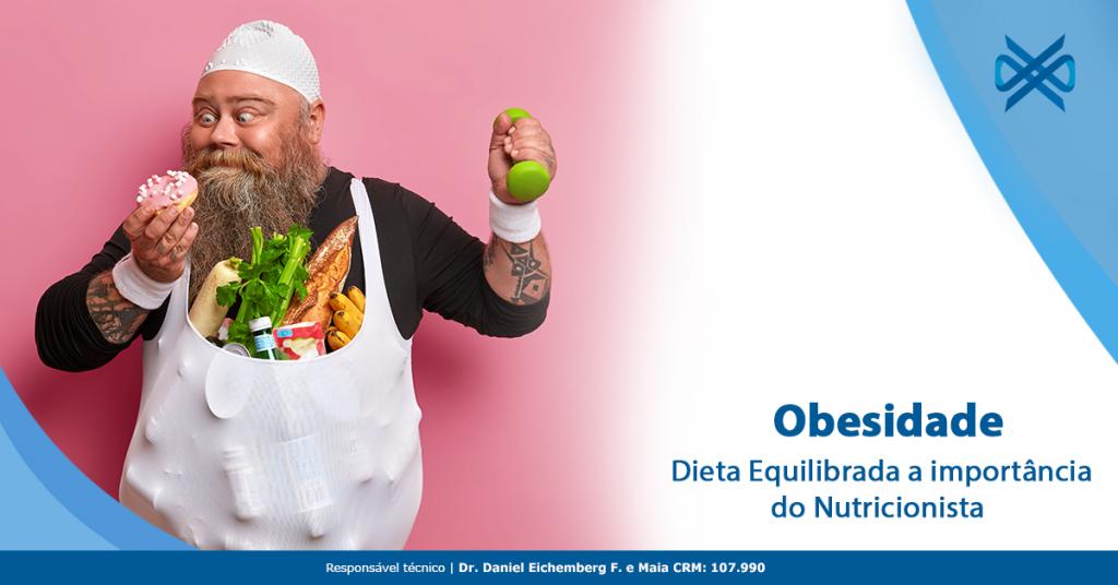Obesidade e dieta equilibrada: a importância do nutricionista